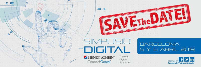 Henry Schein presenta su Primer Simposio Digital ConnectDental© los días 5 y 6 de abril 2019 en Barcelona